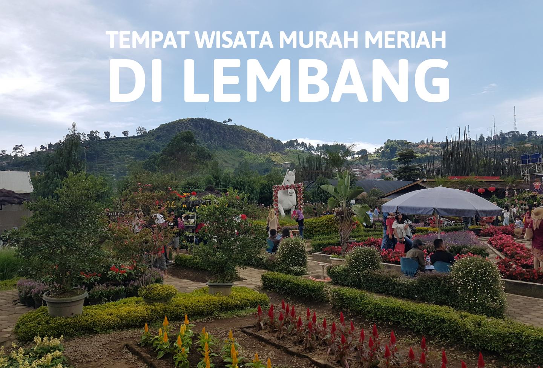 √ Tempat Wisata Di Lembang Bandung Yang Murah Meriah