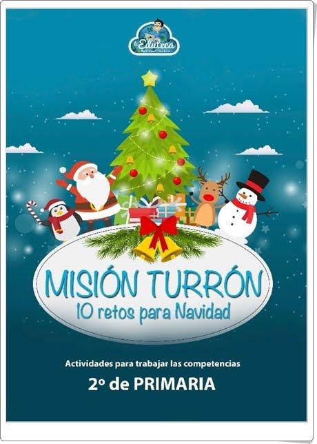 """""""Misión Turrón de 2º de Primaria"""" (10 retos multidisciplinares para las Vacaciones de Navidad)"""