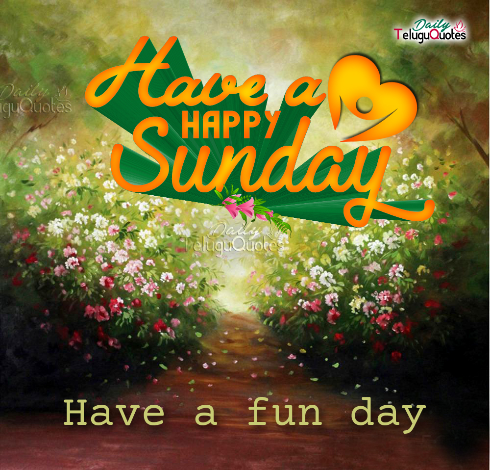 Happy Sunday Wishes Quotes Images Photos Wallpapers Have