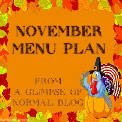 A Glimpse of Normal Blog, November 2017 Menu Plan
