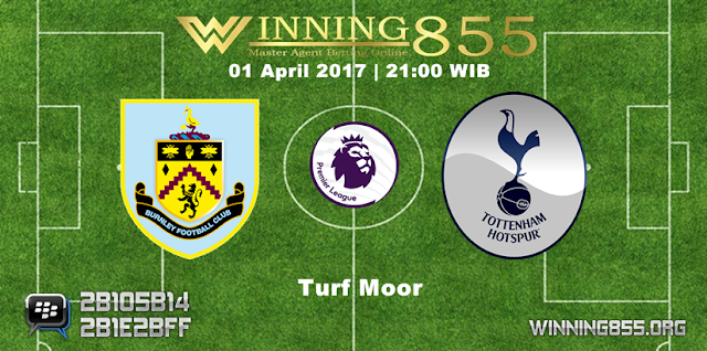 Prediksi Skor Burnley vs Tottenham Hotspur 01 April 2017
