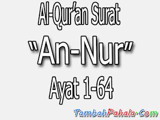 bcaan surat an nur, arti bahasa indonesia surat an nur, surat an nur bahasa latin, surat an nur bahasa arab