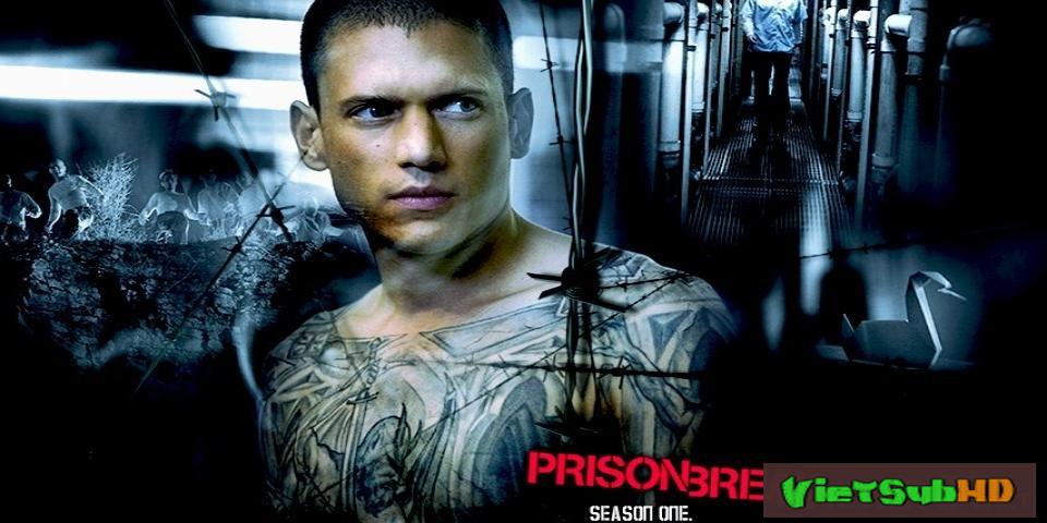 Phim Vượt Ngục Phần 1 Hoàn tất (22/22) VietSub HD | Prison Break Season 1 2009