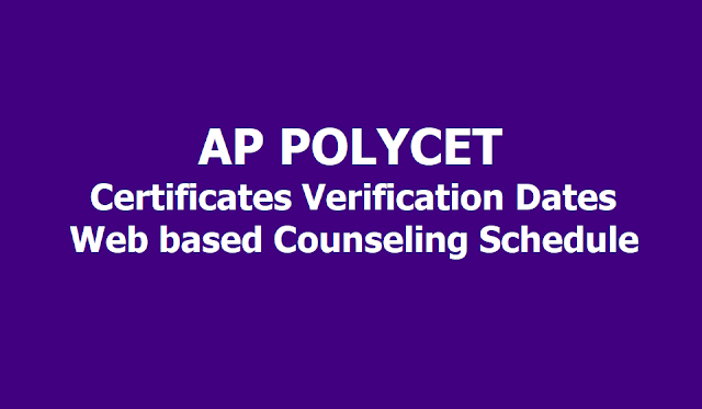 AP POLYCET 2019 Certificate Verification Dates, Web based Counseling Schedule