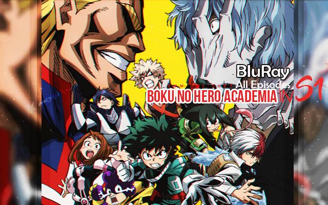 جميع حلقات الجزء الأول من Boku no Hero Academia مترجمة بلوراي