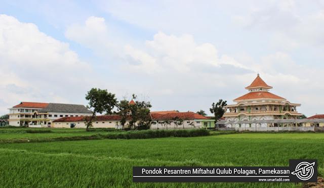 Pondok Pesantren Miftahul Qulub Polagan Pamekasan | Umar Fadil