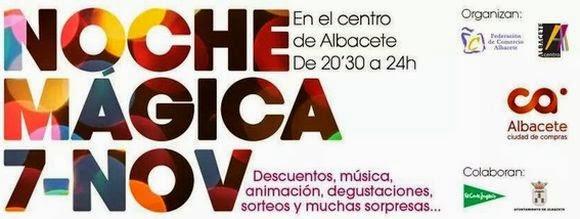 Noche Mágica de Albacete, noche del comercio en Albacete, cartel de la Noche Mágica de Albacete