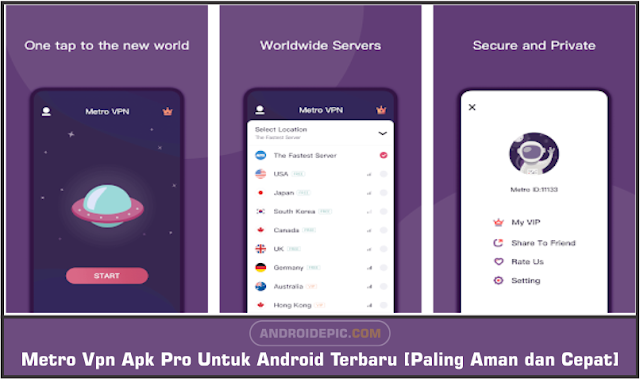 Download Metro VPN Mod Apk Terbaru