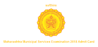 Maharashtra Municipal Services Examination 2018 Admit Card