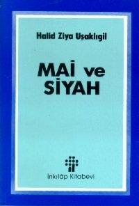 Mai ve Siyah PDF İndir - Halid Ziya Uşaklıgil