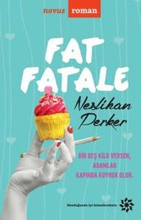 Fat Fatale – Neslihan Perke PDF indir