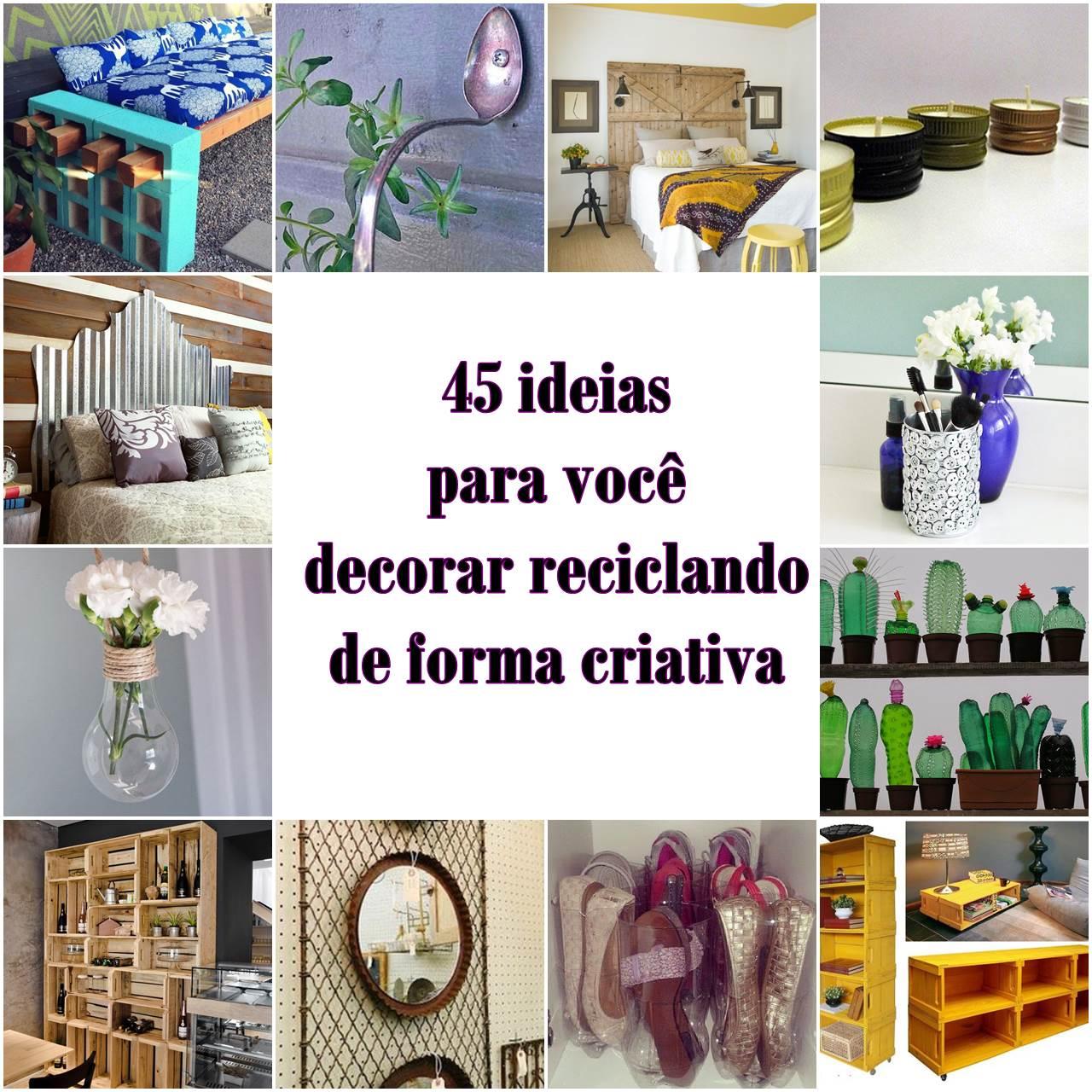 As melhores dicas de decora o e reciclagem reciclar e decorar blog de decora o e reciclagem - Decorar paredes reciclando ...