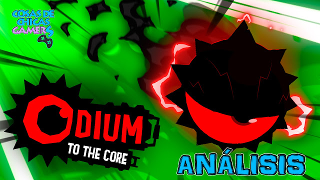 Análisis Odium to the Core