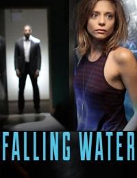 Falling Water | Bmovies