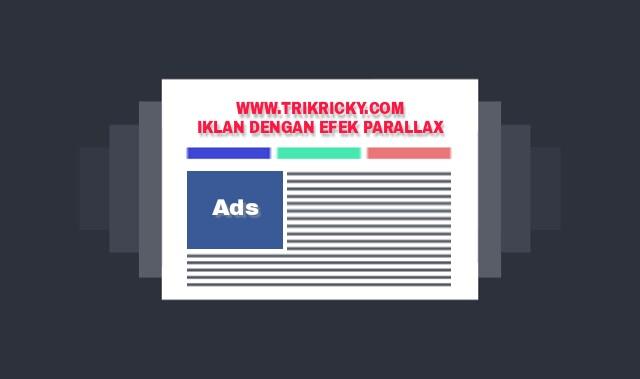 Membuat Iklan di Blog Tampil Dengan Efek Parallax