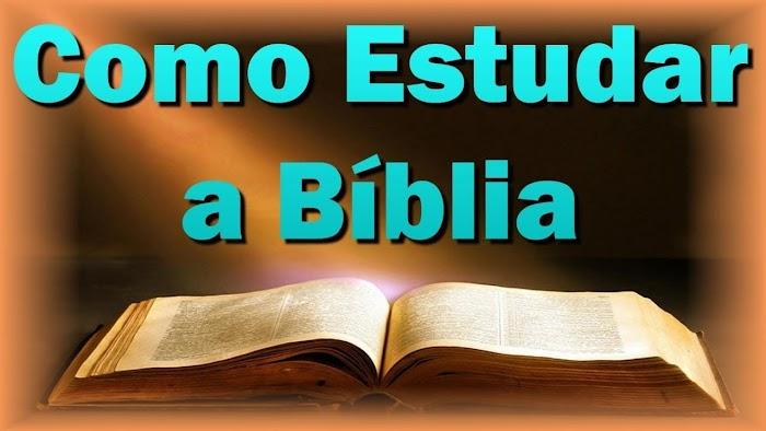 Por que devemos ler e estudar a Bíblia ?