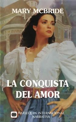 Mary McBride - La Conquista Del Amor