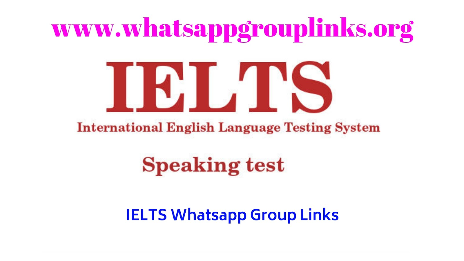 IELTS Whatsapp Group: Join IELTS Whatsapp Group Links List