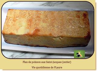 Vie quotidienne de FLaure : Flan de poisson aux Saint-Jacques