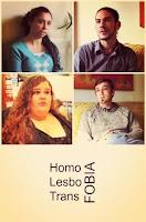Homo, Lesbo, Trans, FOBIA
