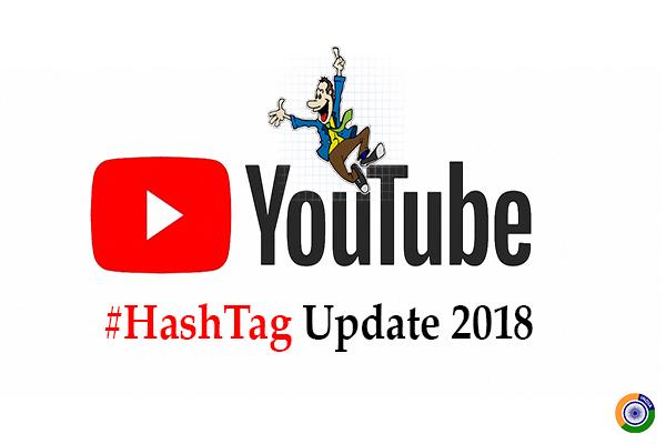 YouTube #HashTag Update 2018