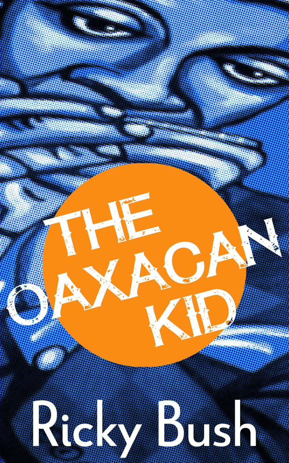 The Oaxacan Kid