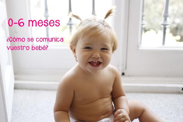 comunicación del bebé 0-6 meses