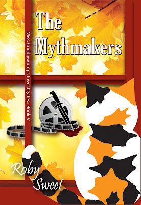 The Mythmakers, by Roby Sweet. Book 5 in Miss Cuddlywumps Investigates. #mystery #cozy #cats