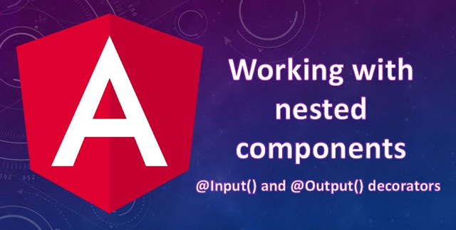 Working with Nested Components