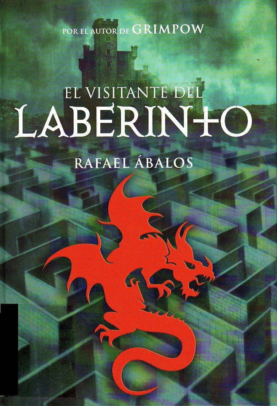 El Visitante Del Laberinto  – Rafael Avalos