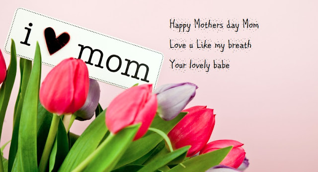 Happy Mothers Day Mom