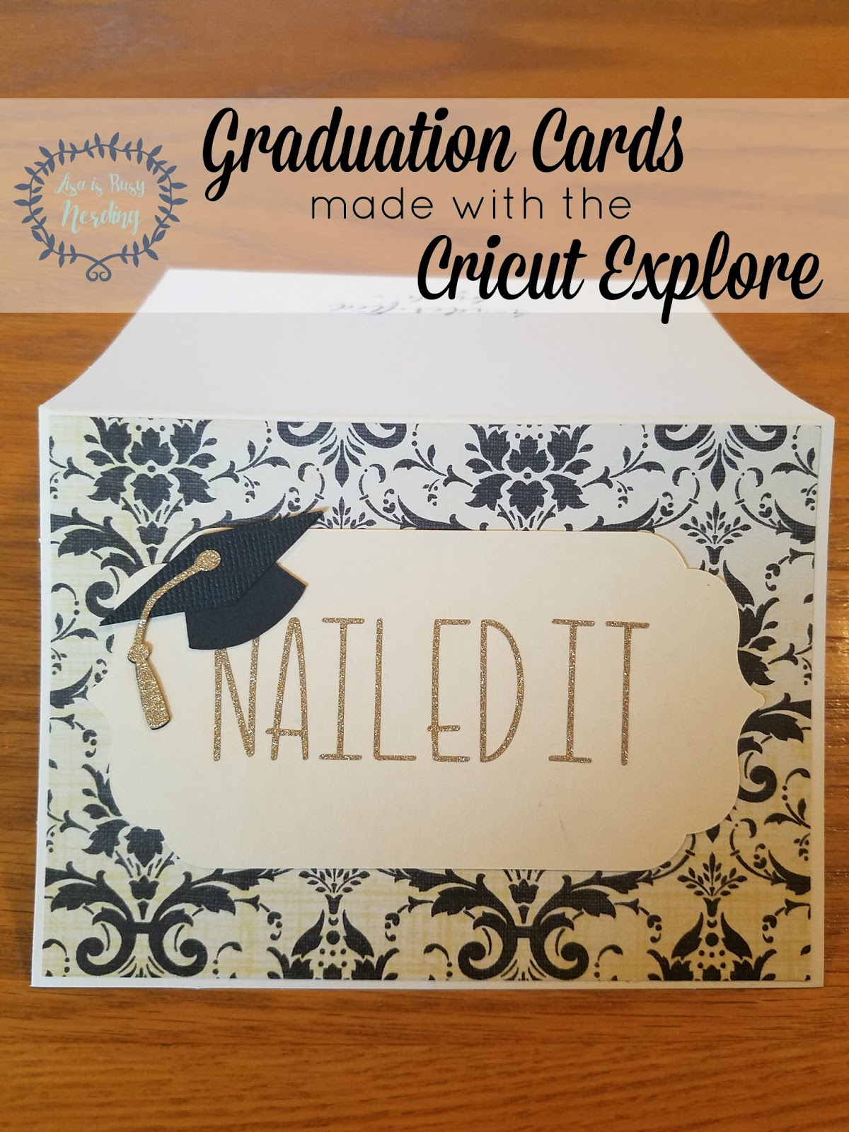 Graduation Card Ideas To Make Part - 29: The First Thing I Did When Creating These Cards Was Search The Cricut  Design Space Landing Page To See What Ideas Were Out There For Graduation  Cards.