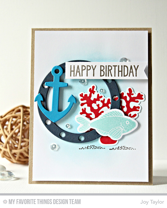 Handmade card from Joy Taylor featuring the Lisa Johnson Designs Sea Life stamp set and Die-namics and Let's Get Nautical Die-namics #mftstamps
