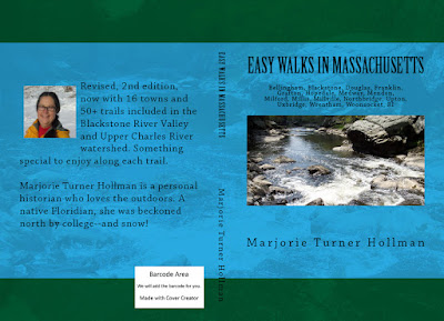 Easy Walks in Massachusetts 2nd edition: Bellingham, Blackstone, Douglas, Franklin, Grafton, Hopedale, Medway, Mendon, Milford, Millis, Millville, Northbridge, Upton, Uxbridge, Wrentham