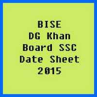 SSC Date Sheet 2017 BISE DG Khan Board