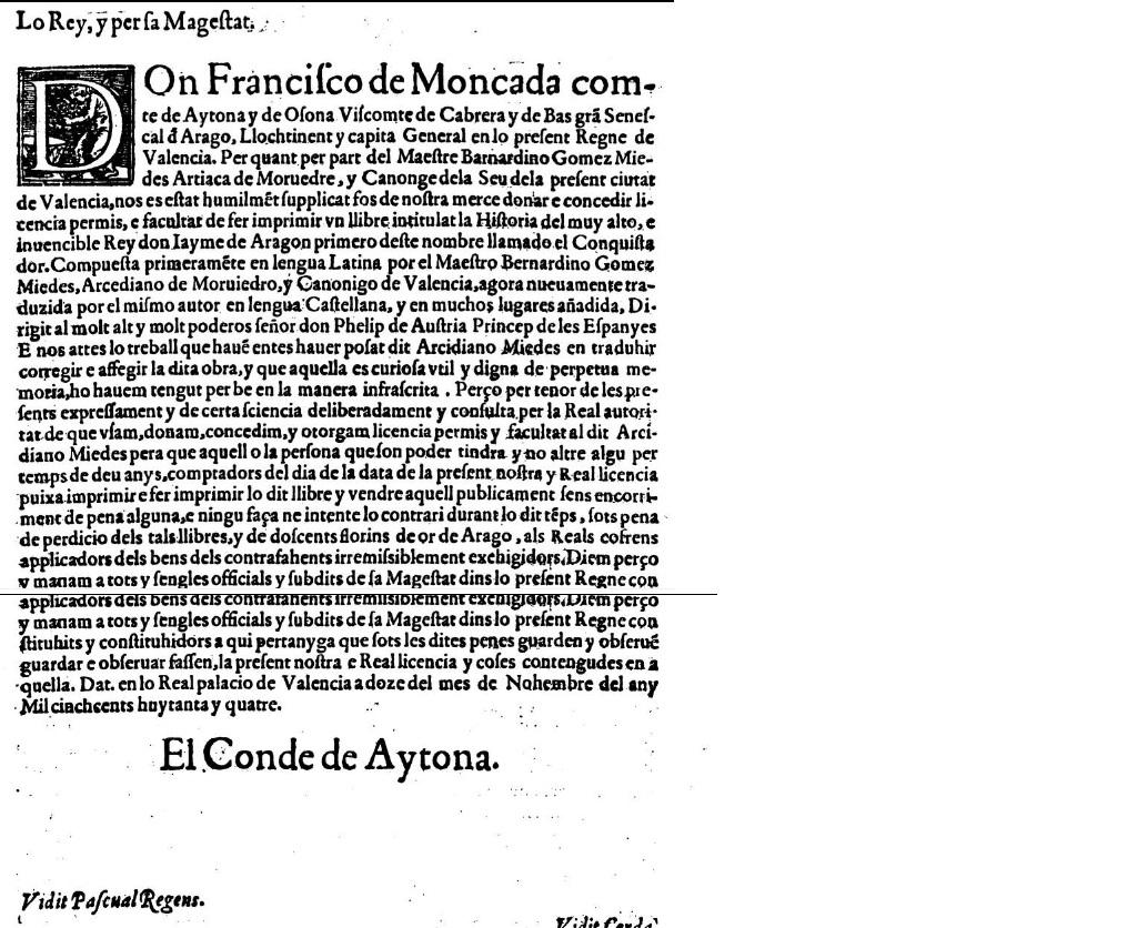 Historia del muy alto, e inuencible Rey don Iayme de Aragon