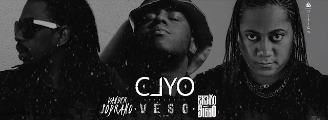Clyo Part. Ext3mo Signo & Vander Soprano - Vê Só / ANGOLA
