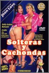 Solteras y cachondas xXx (2011)