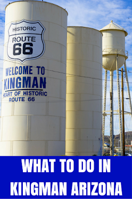 Travel the World: Things to do in Kingman Arizona on a Route 66 road trip.