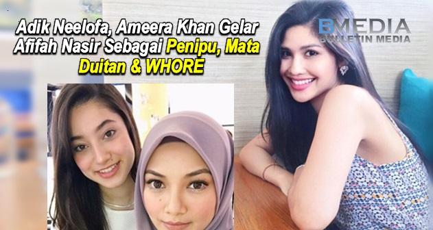 WOW!! Komen Adik Neelofa, Ameera Khan Gelar Afifah Nasir Sebagai Penipu, Mata Duitan