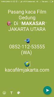 Kaca Film Gedung  Makasar Jakarta Timur