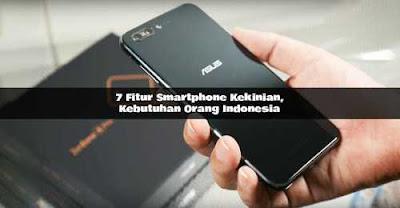 7 Fakta Kebutuhan Fitur Smartphone Kekinian, Asus ZenFone 4 MAX PRO