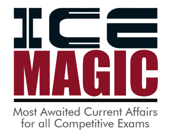 ICE Rajkot - ICE Magic Current Affairs 2019 No - 02