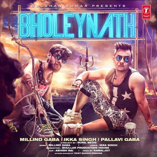 Bholeynath - Millind Gaba (2016)