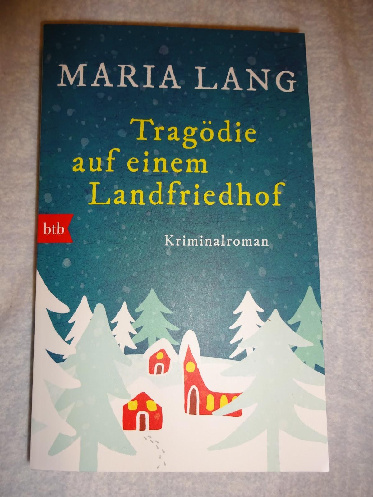 Sommerleses Bücherkiste: Tragödie auf einem Landfriedhof - Maria Lang