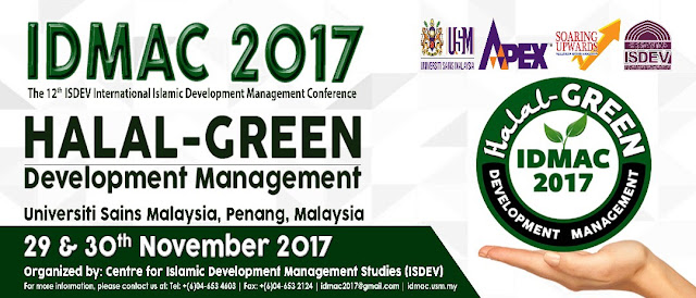 IDMAC 2017 ON HALAL-GREEN DEVELOPMENT MANAGEMENT