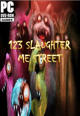 123 SLAUGHTER ME STREET 2-HI2U