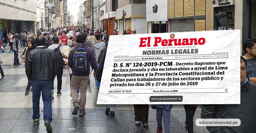 YA ES OFICIAL: Declaran días no laborables desde el mediodía del 26 y el 27 de julio (D. S. N° 124-2019-PCM)
