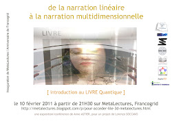 De la narration linéaire à la narration multidimensionnelle [introduction au LIVRE Quantique]