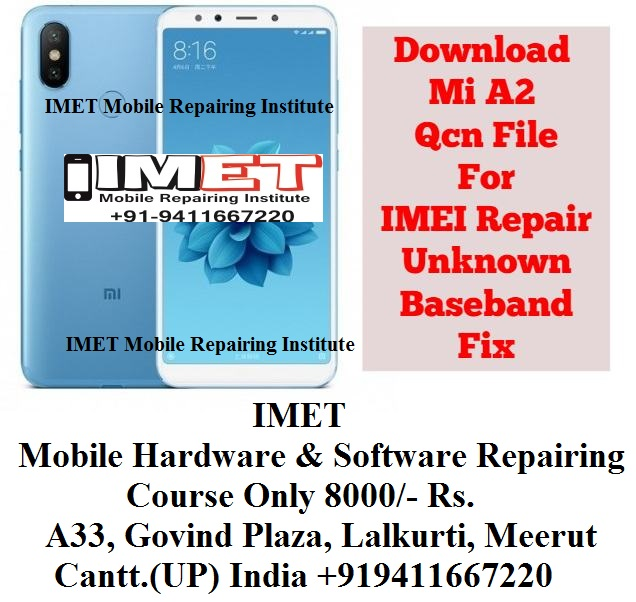 Xiaomi Mi A2 Qcn File For IMEI Repair Unknown Baseband Fix